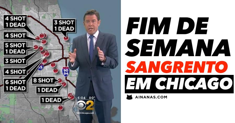 ZONA DE GUERRA: dezenas de homicídios em poucas horas em Chicago