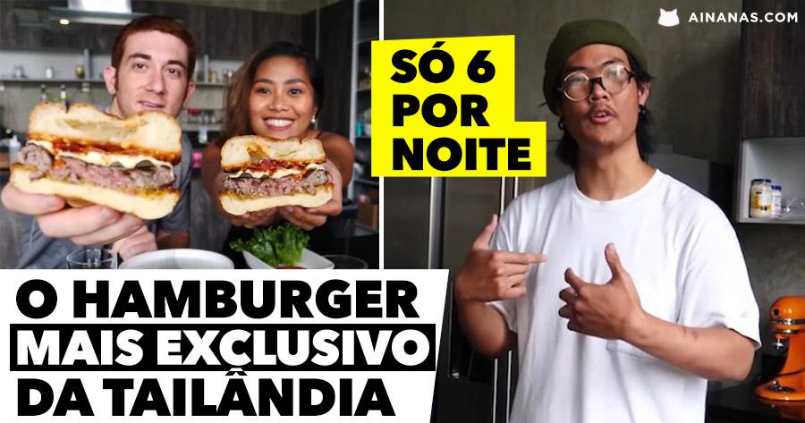O hamburger MAIS EXCLUSIVO da Tailândia não tem preço
