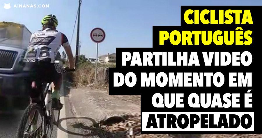Ciclista português mostra video em que quase é ATROPELADO