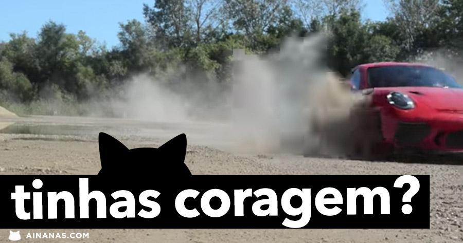 Tinhas coragem de tratar assim um PORSCHE GT3 RS ?