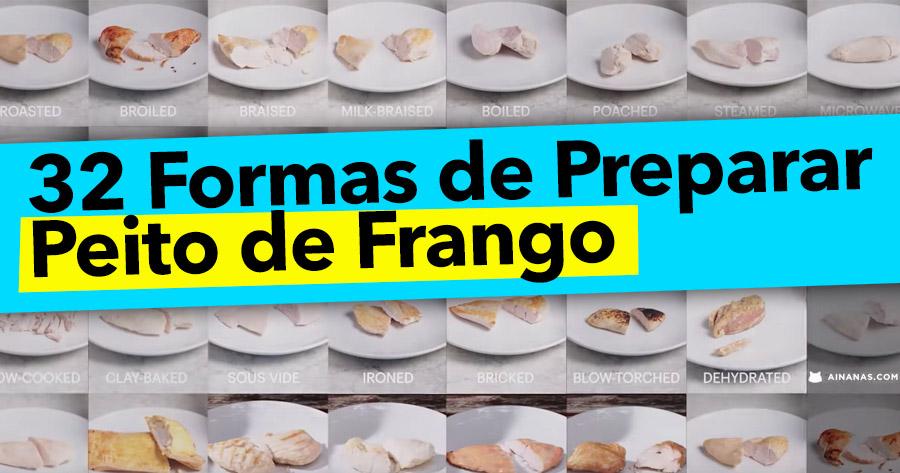 32 Formas de cozinhar um PEITO DE FRANGO