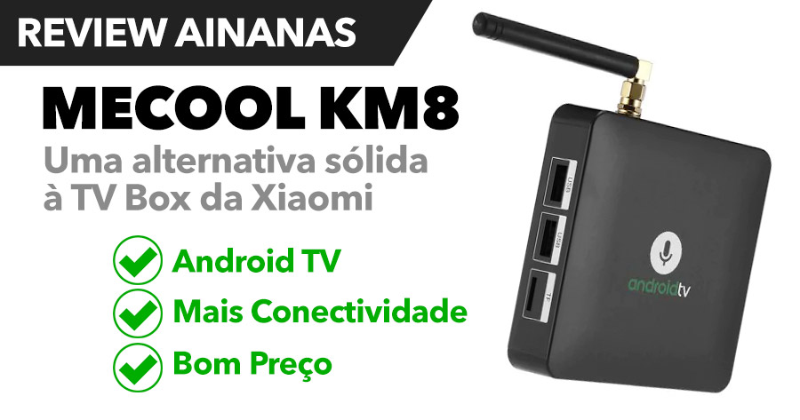 MECOOL KM8: uma alternativa sólida à TV BOX da Xiaomi