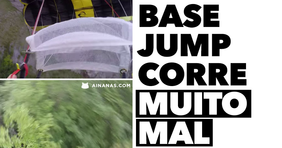 Base Jump corre MUITO MAL
