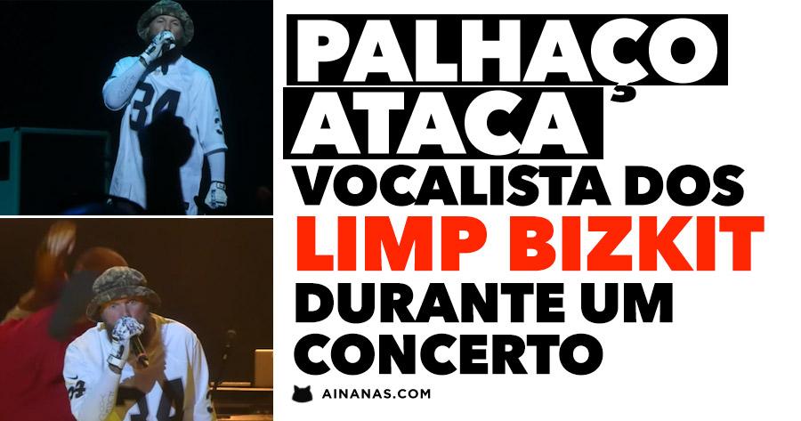Palhaço ATACA vocalista dos LIMP BIZKIT durante concerto
