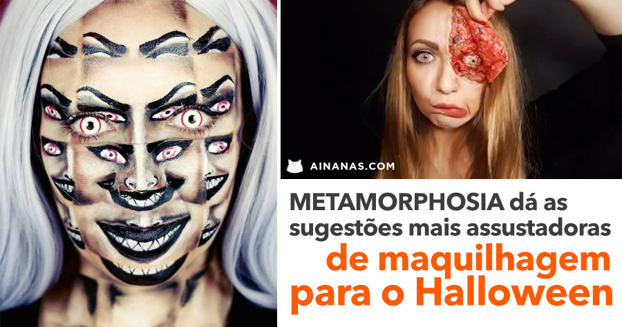 METAMORPHOSIA dá as sugestões mais assustadoras de maquilhagem para o Halloween