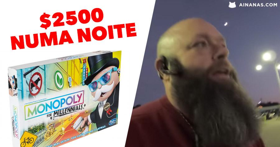 Ele ganhou 2500 dólares numa noite a comprar e vender Monopólio