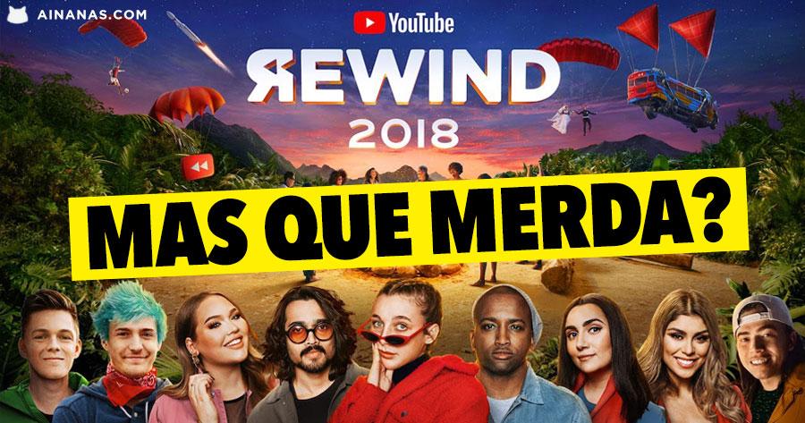 O YouTube Rewind de 2018 foi o PIOR DE SEMPRE