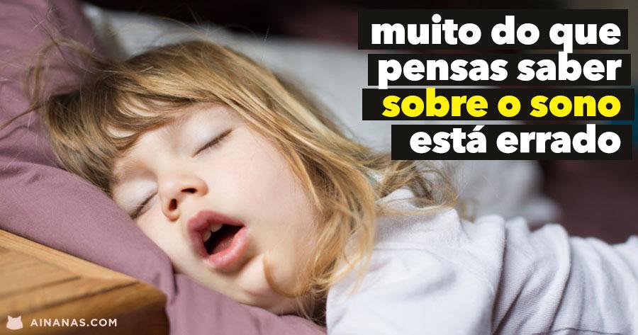 DORMIR: muito do que pensas saber sobre o sono está errado