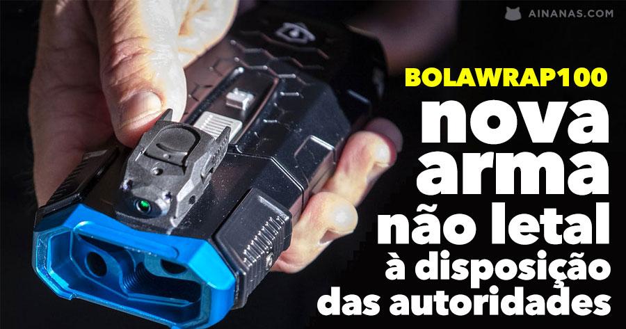 BOLAWRAP: nova arma à disposição das autoridades