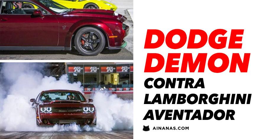 DODGE DEMON vs Lamborghini Aventador