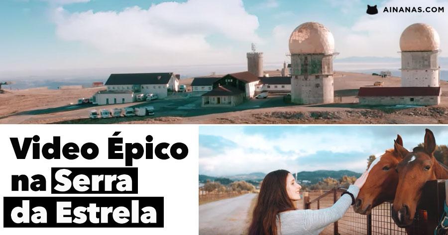 SERRA DA ESTRELA: video épico mostra a magia da Serra