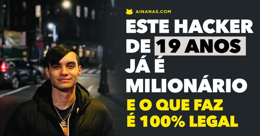 Este HACKER de 19 anos já é milionário e o que faz é completamente legal