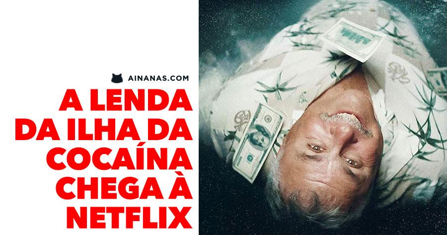 A lenda da ILHA DA COCAÍNA chega à Netflix