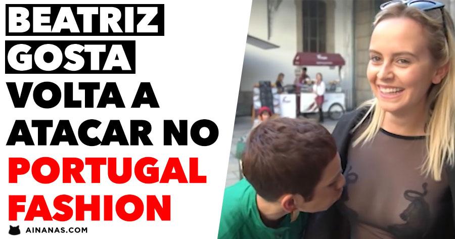 BEATRIZ GOSTA volta a atacar no Portugal Fashion