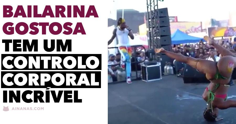 Bailarina Gostosa tem um CONTROLO CORPORAL incrível