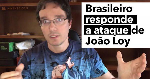YouTuber Brasileiro responde a ataque de João Loy ( e ele faz novo vídeo! )