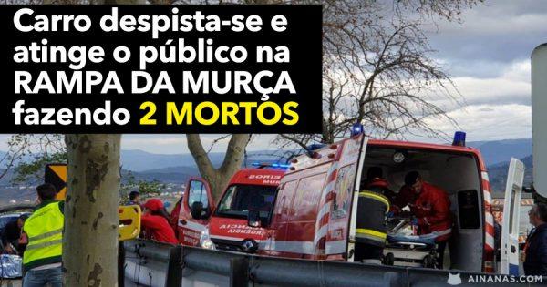 Carro despista-se e atinge o público na RAMPA DE MURÇA fazendo 2 MORTOS