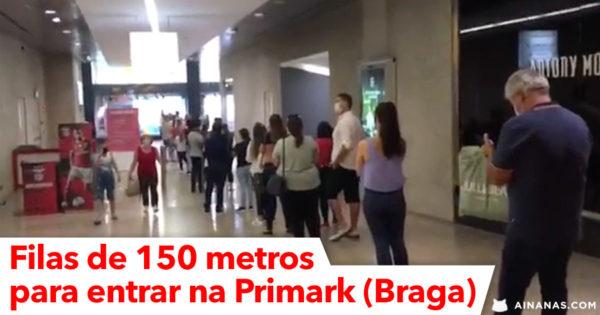 Fila de mais de 150 metros para ENTRAR NA PRIMARK em Braga