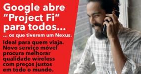 PROJECT FI: Google abre Serviço de Telemóvel para Toda a Gente