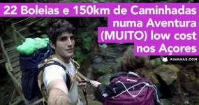 Aventura (MUITO) Low Cost nos Açores