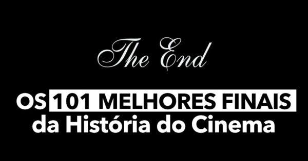 Os 101 MELHORES FINAIS da História do Cinema