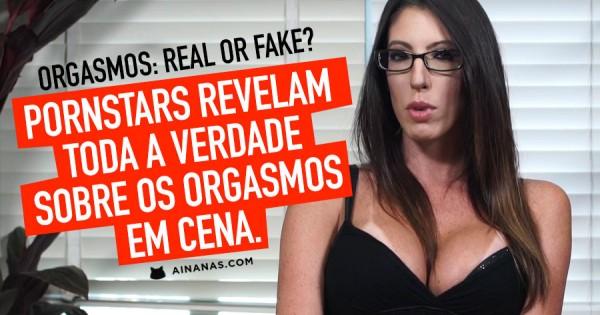 PORNSTARS revelam se ORGASMOS são Verdadeiros ou Fake