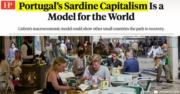 """O """"CAPITALISMO SARDINHA"""" de Portugal é um Exemplo para o Mundo"""