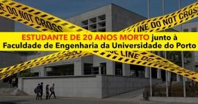 Estudante de 20 anos Morto Junto a Faculdade de Engenharia da Universidade no Porto