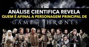 Análise Revela quem é REALMENTE a Personagem Principal da GUERRA DOS TRONOS
