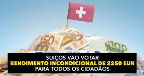 Suiços vão Votar Rendimento Incondicional de 2250 Eur para Todos os Cidadãos