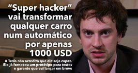 """""""Super Hacker"""" vai lançar aplicação que transforma qualquer carro em automático"""