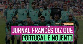 Jornal Francês diz que Portugal é NOJENTO