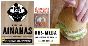 RECEITAS AINANAS: Aprende a fazer deliciosos hamburgers de salmão