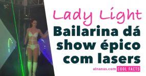 LASER BENDER: Vê esta bailarina fazer o que quer com lasers