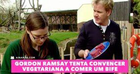 Gordon Ramsay Tenta Convencer VEGETARIANA a Comer um Bife