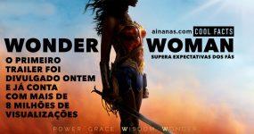 WONDER WOMAN: Primeiro Trailer Supera Expectativas dos Fãs