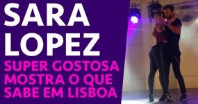 SARA LOPEZ: Gostosa Mostra o que Sabe em Lisboa