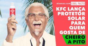 KFC lança protetor solar com cheiro a frango frito