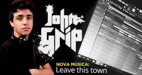 Sente a boa vibe de LEAVE THIS TOWN, a nova do John Grip