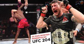 Os mais incríveis momentos do UFC 204