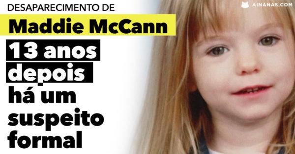 MADDIE MCCANN: 13 ANOS depois do desaparecimento há um suspeito formal