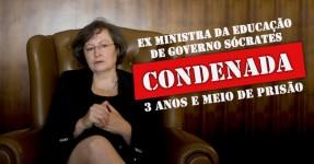 Ex Ministra da Educação Condenada a 3 anos e meio