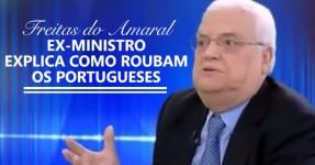 Ex-Ministro Explica como Roubam os Portugueses