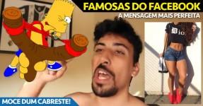 """Mensagem GENIAL para as """"Famosas"""" do Facebook"""