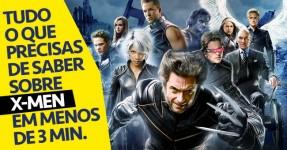 Toda a História de X-Men em Menos de 3 Minutos
