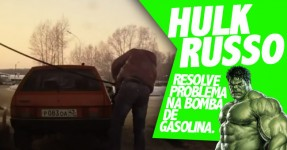 HULK Russo Mostra Como Mete Gasolina