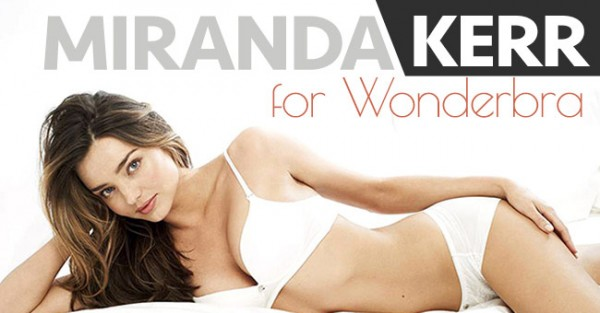 MIRANDA KERR Fantástica para a Wonderbra (Fotos + Video)