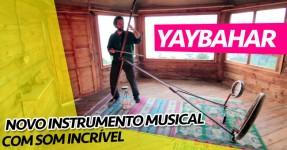 Yaybahar: NOVO INSTRUMENTO com Som Inacreditável