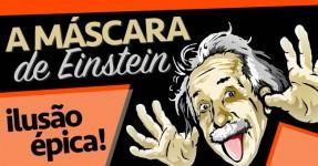 A Máscara de Einstein