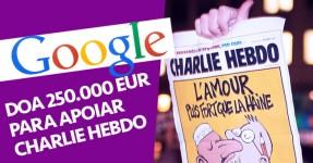 Google doa 250 mil Euros ao Charlie Hebdo
